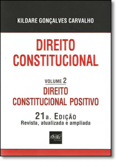 DIREITO CONSTITUCIONAL POSITIVO - VOL. 2