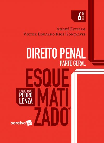 DIREITO PENAL ESQUEMATIZADO - PARTE GERAL