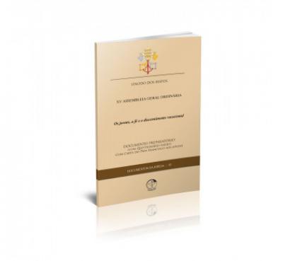 DOCUMENTOS DA IGREJA 33 - OS JOVENS, A FÉ E O DISCERNIMENTO VOCACIONAL - XV ASSEMBLEIA GERAL ORDINÁRIA