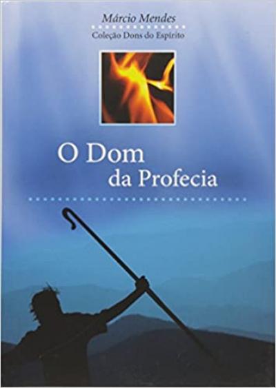 DOM DA PROFECIA, O