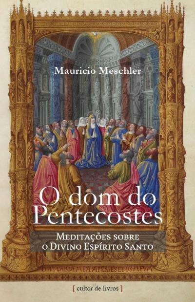 DOM DO PENTECOSTES, O