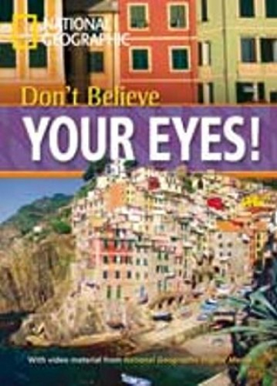 DON´T BELIEVE YOUR EYES! - WITH MULTI-ROM- BRITISH ENGLISH - LEVEL 1 - 800 A2