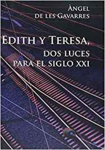 EDITH Y TERESA DOS LUCES PARA S. XXI