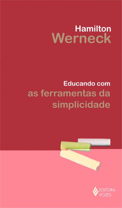 EDUCANDO COM AS FERRAMENTAS DA SIMPLICIDADE