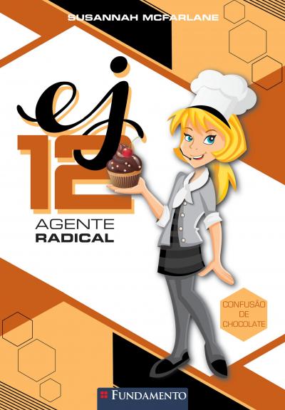 EJ 12 AGENTE RADICAL - CONFUSAO DE CHOCOLATE - 1ª