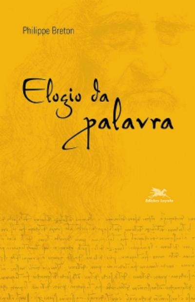ELOGIO DA PALAVRA - ESTUDOS & TENDÊNCIAS