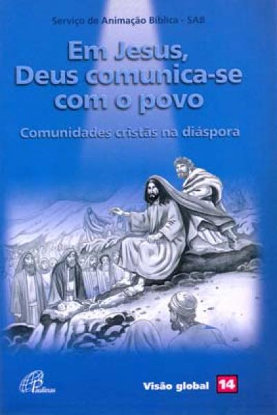 EM JESUS, DEUS COMUNICA-SE COM O POVO - 1