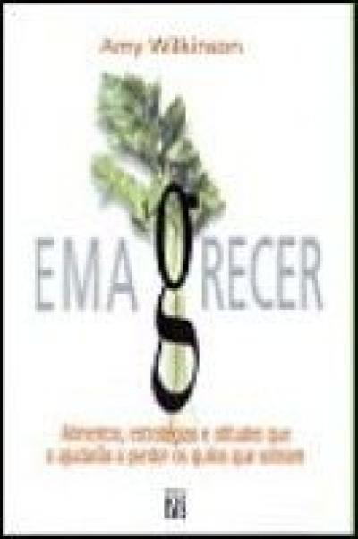 EMAGRECER - ALIMENTOS ESTRATEGIAS E ATITUDES QUE...