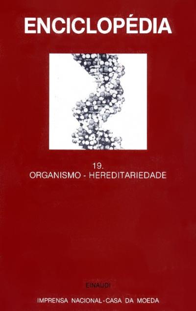 ENCICLOPEDIA EINAUDI VOL19 - ORGANISMO-HEREDITARIEDADE