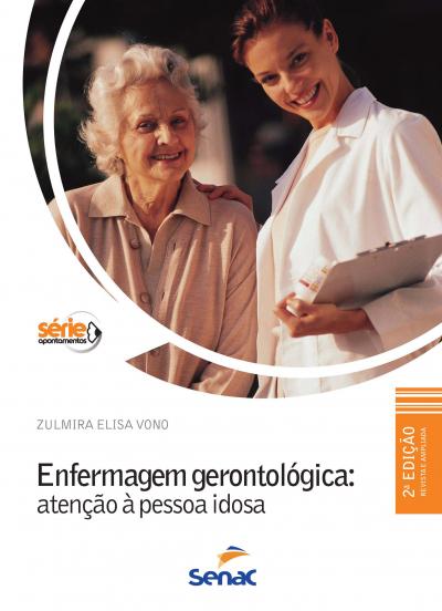 ENFERMAGEM GERONTOLOGICA - ATENCAO A PESSOA IDOSA - 2