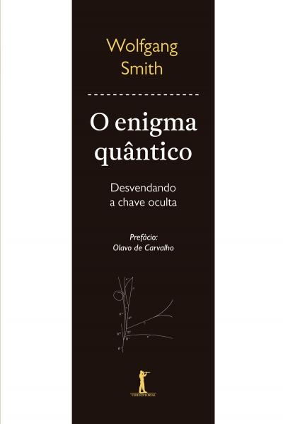 ENIGMA QUÂNTICO, O - DESVENDANDO A CHAVE OCULTA