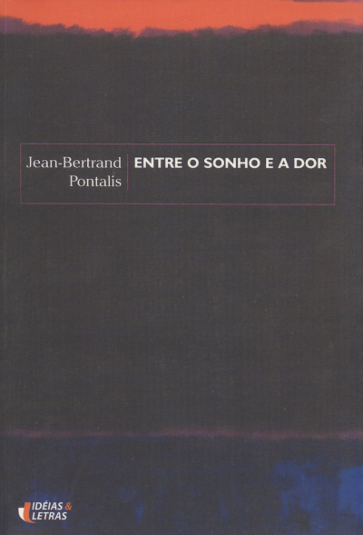 ENTRE O SONHO E A DOR