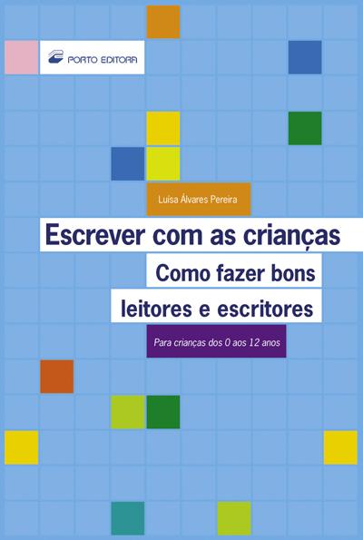 ESCREVER COM AS CRIANCAS - COMO FAZER BONS LEITORES...