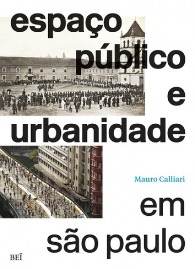 ESPAÇO PÚBLICO E URBANIDADE EM SÃO PAULO