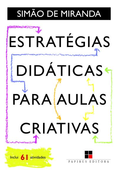 ESTRATEGIAS DIDATICAS PARA AULAS CRIATIVAS