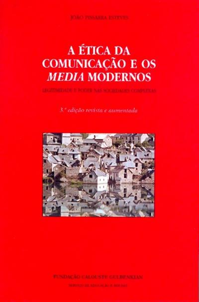 ETICA DA COMUNICACAO E OS MEDIA MODERNOS