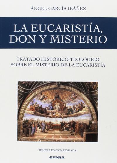 EUCARISTIA, DON Y MISTERIO