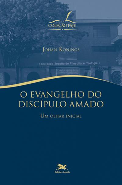 EVANGELHO DO DISCÍPULO AMADO, O