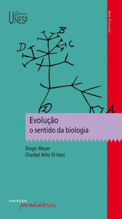 EVOLUCAO - O SENTIDO DA BIOLOGIA