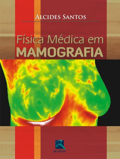 FÍSICA MÉDICA EM MAMOGRAFIA