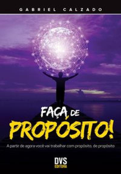 FAÇA DE PROPÓSITO