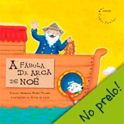 FABULA DA ARCA DE NOE, A