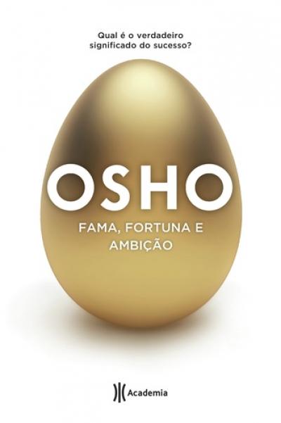 FAMA FORTUNA E AMBICAO