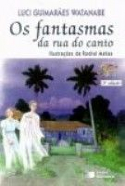FANTASMAS DA RUA DO CANTO, OS
