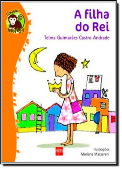 FILHA DO REI, A - COL. MURIQUI - 1