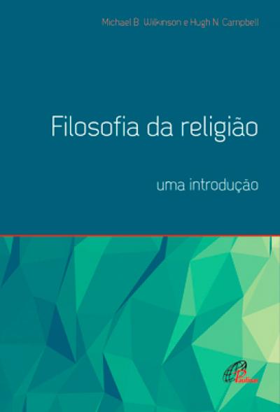 FILOSOFIA DA RELIGIAO - UMA INTRODUCAO - 1ª