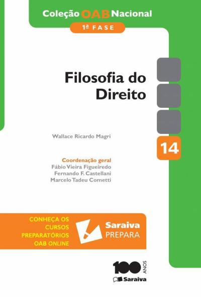 FILOSOFIA DO DIREITO - 1ª EDIÇÃO DE 2014 - Vol. 14