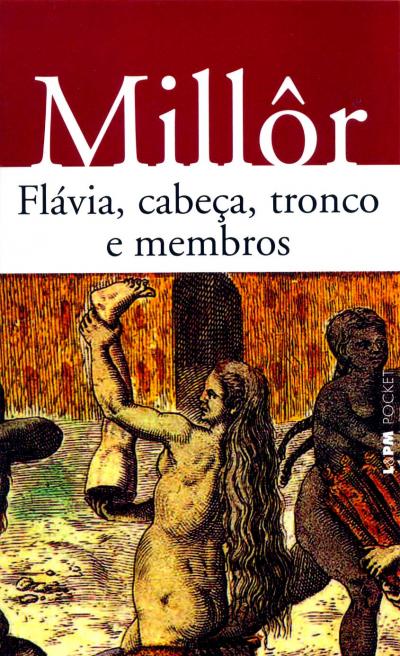 FLÁVIA, CABEÇA, TRONCO E MEMBROS - Vol. 223