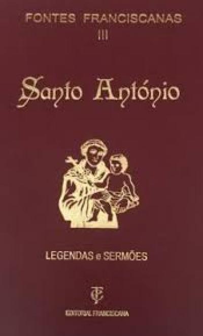 FONTES FRANCISCANAS III -  SANTO ANTÓNIO CAPA DURA
