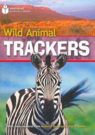 FOOTPRINT READING LIBRARY - LEVEL 2 1000 A2 - WILD ANIMAL TRACKERS