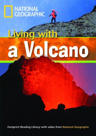 FOOTPRINT READING LIBRARY - LEVEL 3 1300 B1 - LIVING WITH A VOLCANO