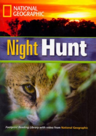 FOOTPRINT READING LIBRARY - LEVEL 3 1300 B1 - NIGHT HUNT