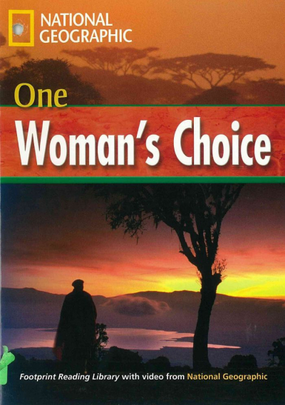 FOOTPRINT READING LIBRARY - LEVEL 4 1600 B1 - ONE WOMAN´S CHOICE