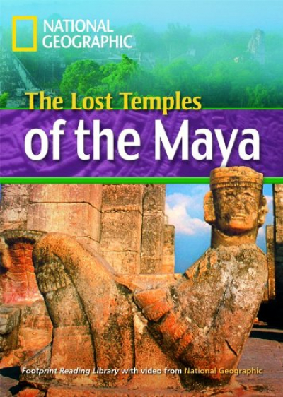 FOOTPRINT READING LIBRARY - LEVEL 4 1600 B1 - THE LOST TEMPLES OF THE MAYA