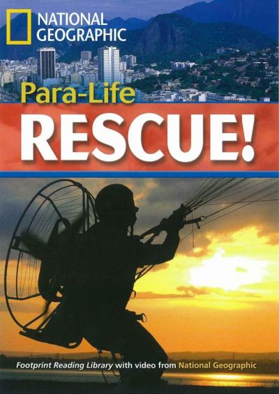 FOOTPRINT READING LIBRARY - LEVEL 5 1900 B2 - PARA-LIFE RESCUE!
