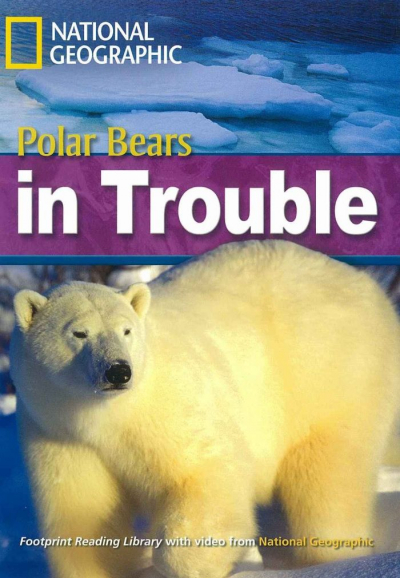 FOOTPRINT READING LIBRARY - LEVEL 6 2200 B2 - POLAR BEAR IN TROUBLE