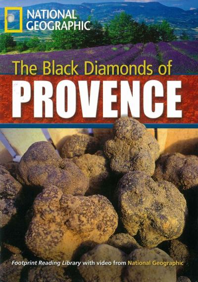 FOOTPRINT READING LIBRARY - LEVEL 6 2200 B2 - THE BLACK DIAMONDS OF PROVENCE