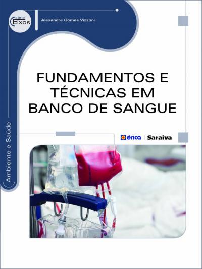 FUNDAMENTOS E TÉCNICAS EM BANCO DE SANGUE
