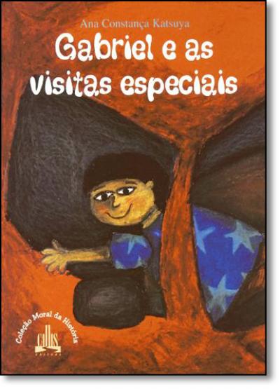 GABRIEL E AS VISITAS ESPECIAIS - 2ª