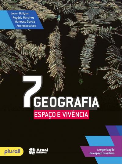 GEOGRAFIA ESPAÇO E VIVÊNCIA - 7º ANO
