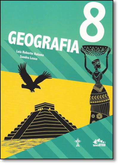 GEOGRAFIA INTERATIVA - 8º ANO