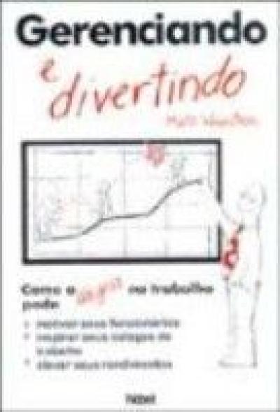 GERENCIANDO E DIVERTINDO
