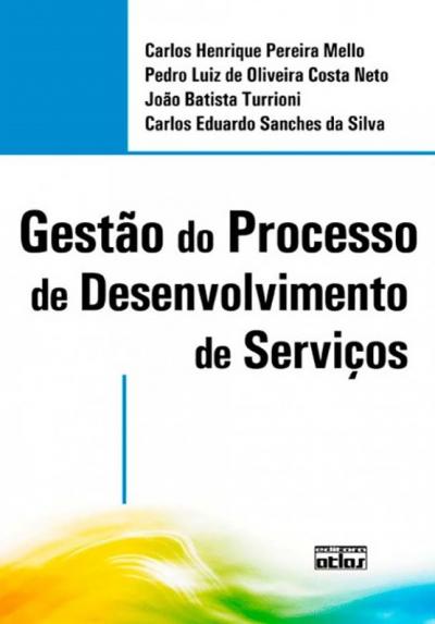 GESTÃO DO PROCESSO DE DESENVOLVIMENTO DE SERVIÇOS