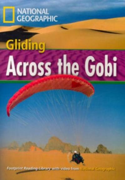 GLIDING ACROSS THE GOBI - AMERICAN ENGLISH - LEVEL 4 - 1600 B1