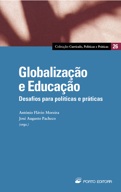 GLOBALIZACAO E EDUCACAO - DESAFIOS PARA POLITICAS E...