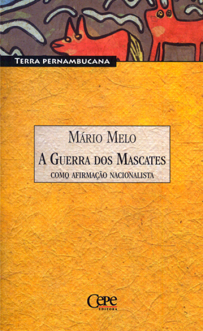 GUERRA DOS MASCATES, A